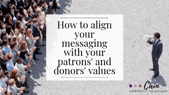Align patron values with nonprofit messaging