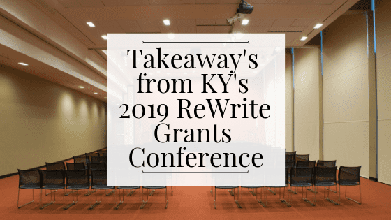 CNPS -Takeaway's from KY's 2019 ReWrite Grants Conference BLOG IMAGE